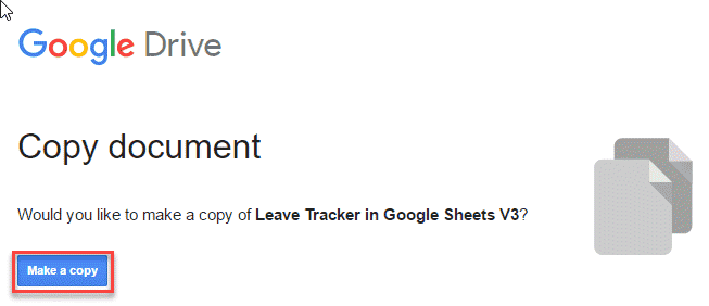 Click on the Blue button to Copy Google Sheets Templates