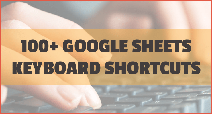 Google Sheets Keyboard Shortcuts - Spreadsheets