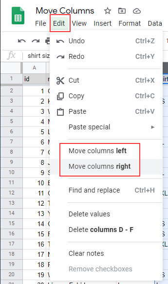 Click on Edit and then click on Move Columns